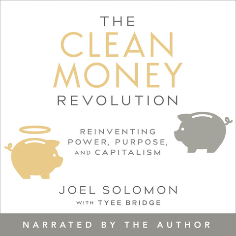 The Clean Money Revolution (Audiobook)