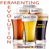 Fermenting Revolution (Audiobook)