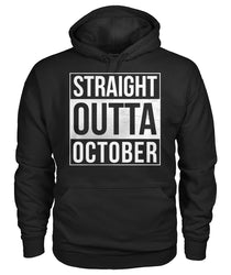 Straight Outta October Gildan Hoodie