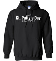MAKE ST. PATTY'S DAY GREAT AGAIN.,