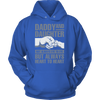 Daddy and Daughter not always eye to eye but always heart to heart., Unisex Hoodie