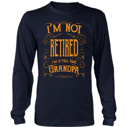 I'm not retired I'm a full time Grandma., District Long Sleeve Shirt