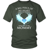 MOMMY, A big piece of my heart lives in heaven., District Unisex Shirt
