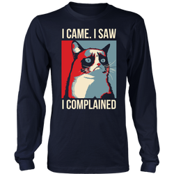 I came. I saw. I complained., District Long Sleeve Shirt