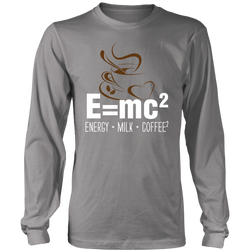 E=mc2, Energy = Milk + Coffee2., District Long Sleeve Shirt