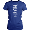Good Girls are bad Girls., District Womens Shirt