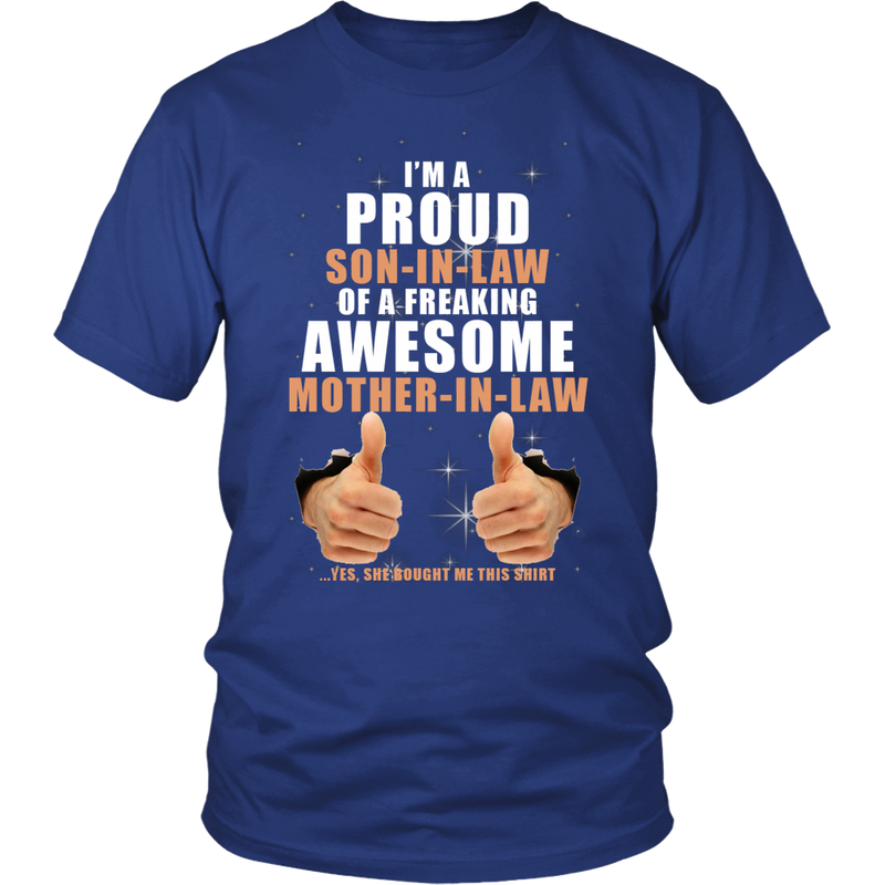 Son-in-law of a freaking awesome Mother-in-law., District Unisex Shirt
