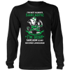 I'M IRISH. SARCASM IS MY SECOND LANGUAGE., District Long Sleeve Shirt
