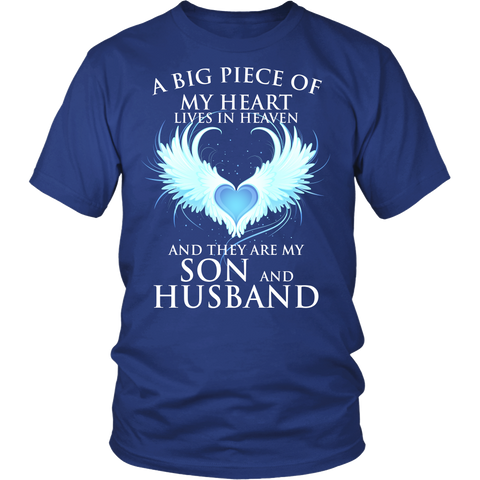 A big piece of my heart lives in heaven. And they are my Son and Husband., District Unisex Shirt