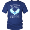 Friends, A big piece of my heart lives in heaven., District Unisex Shirt