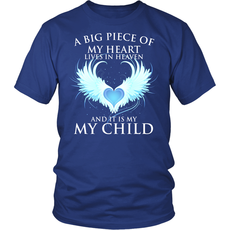 Child, A big piece of my hear lives in heaven., Gildan Unisex Shirt