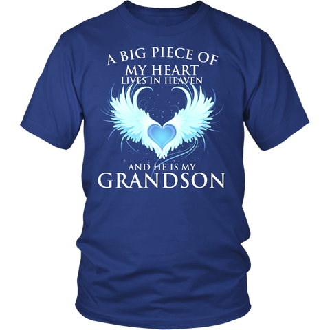 Grandson, A big piece of my heart lives in heaven., District Unisex Shirt