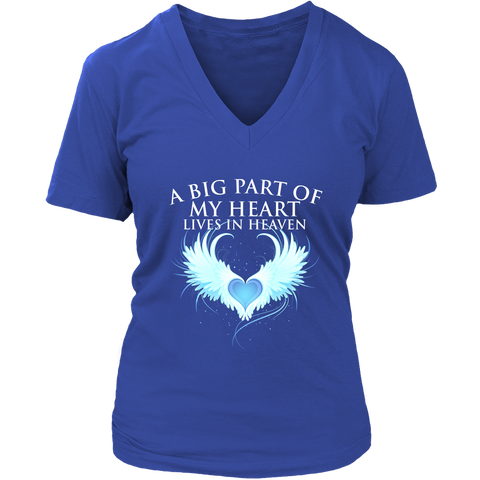 A big part of my heart lives in Heaven., District Womens V-Neck