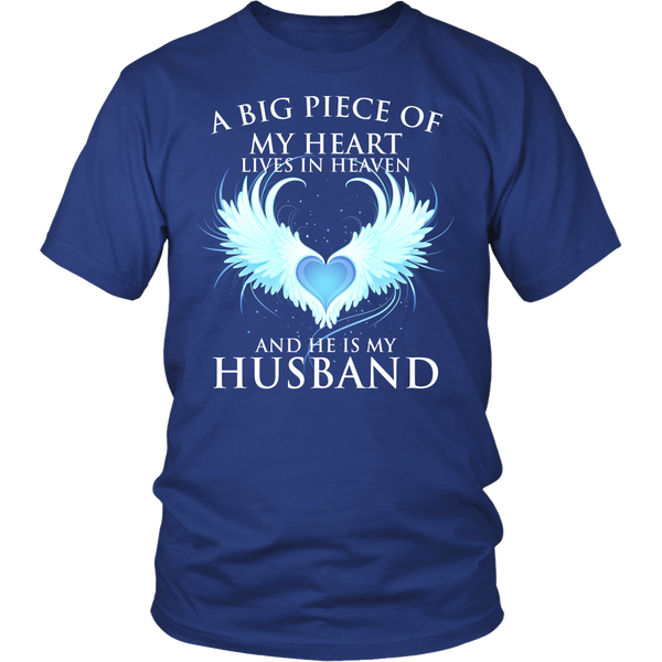 Husband, A big piece of my heart lives in heaven., District Unisex Shirt