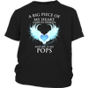POPS, A big Piece of My Heart lives in Heaven. And He is My POPS, District Youth Shirt