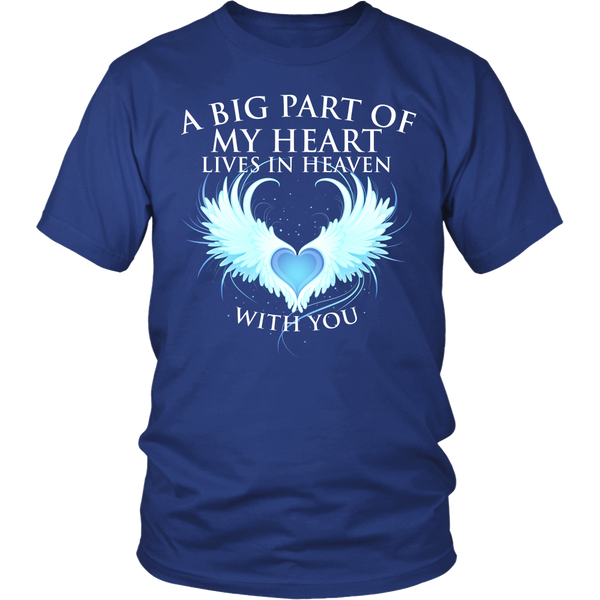 A Big Part of my heart lives in Heaven with You, Gildan Unisex Shirt