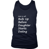 Bulk up before Daughter starts dating., District Mens Tank