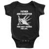 Father and Daughter True best friends for life., Baby Onesie
