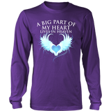 A big part of my heart lives in Heaven., District Long Sleeve Shirt