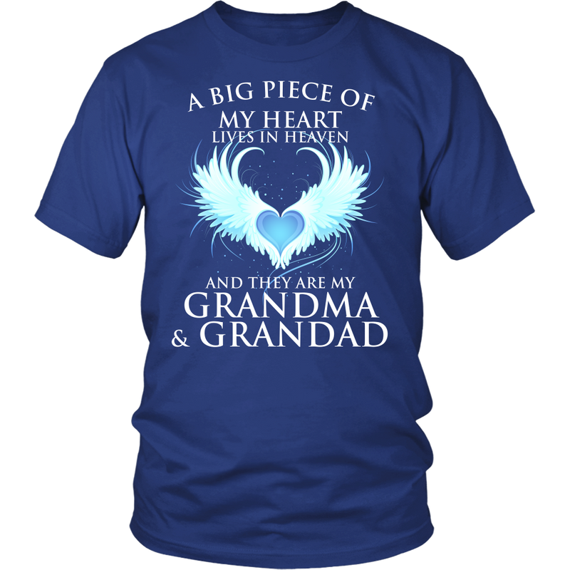Grandma and Granddad, A big piece of my heart lives in heaven., District Unisex Shirt