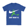 Just Beat It., Gildan Womens T-Shirt