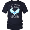 Cousin, A big piece of my heart lives in heaven. And He is my Cousin., District Unisex Shirt