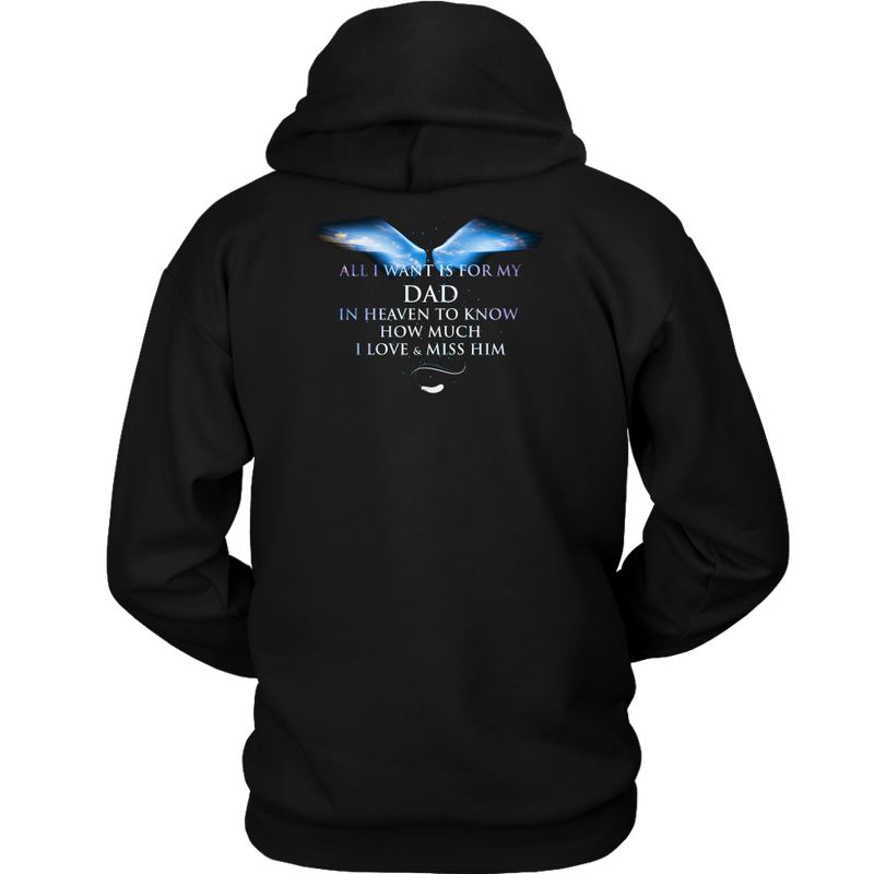 Dad, I love & miss him., Unisex Hoodie