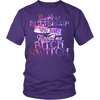 Buckle up Buttercup You just flipped my Bitch Switch., District Unisex Shirt
