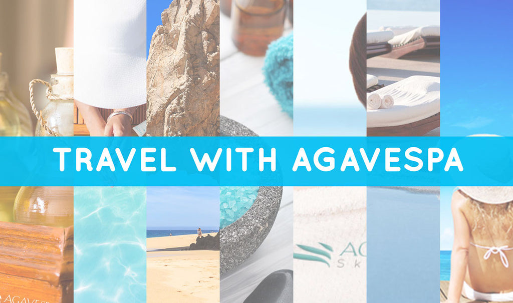Travel with AgaveSpa