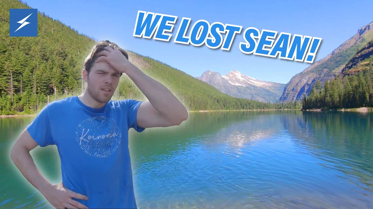 We Lost Sean in Glacier National Park!