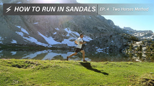 How to Run in Sandals- Episode 4, 'Two Horses""