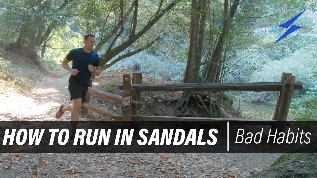 New 'How to Run in Sandals' Video- 'Bad Posture'