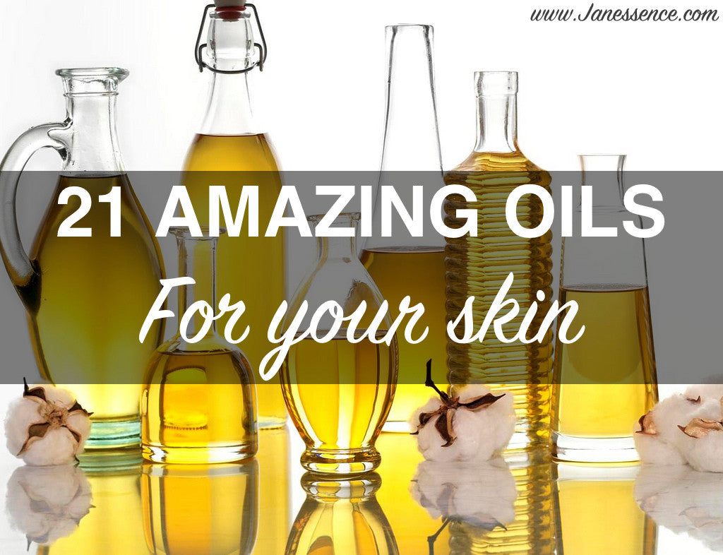 21 AMAZING OILS FOR YOUR SKIN!