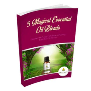 5 Magical Essential Oil Blends - Instant Essentials