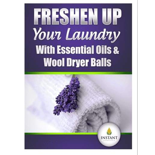 Freshen Up Your Laundry With Essential Oils & Wool Dryer Balls (Digital Training Program Only) - Instant Essentials