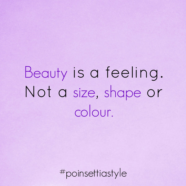 Beauty-Is-A-Feeling-Not-A-Size-Shape-Or-Colour-Quote