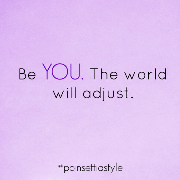 Be-You-The-World-Will-Adjust