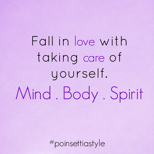 Fall-In-Love-With-Taking-Care-Of-Yourself-Mind-Body-And-Spirit-Quote