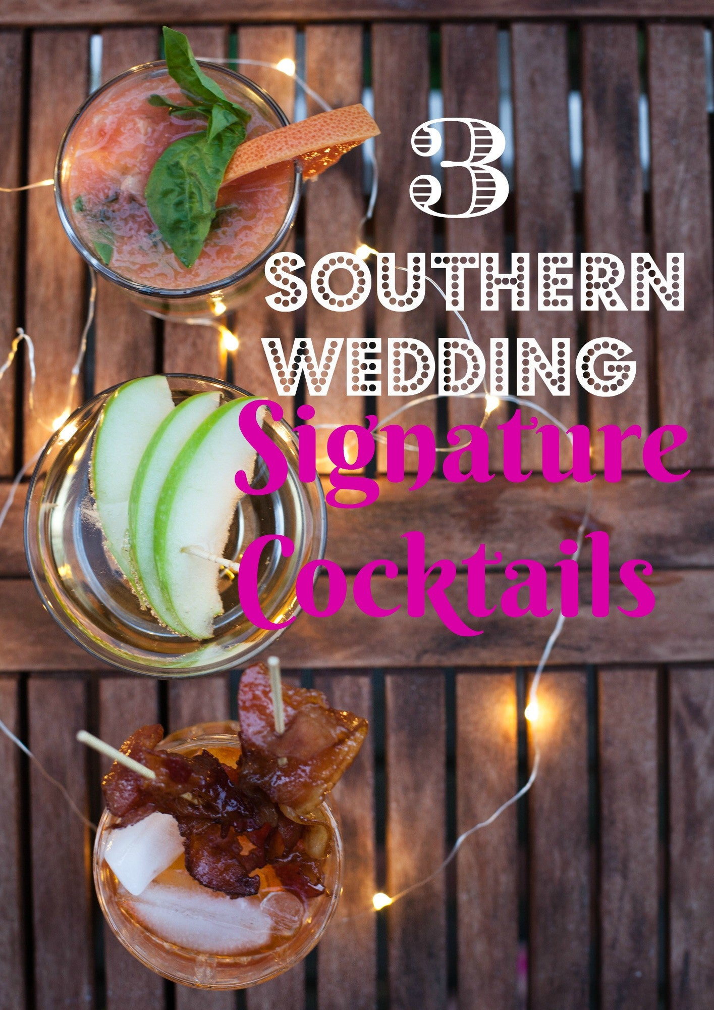 3 Southern Wedding Signature Cocktails