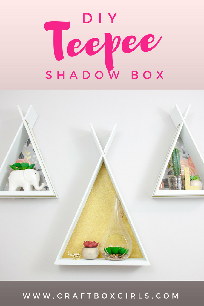 DIY Teepee Shadow Box