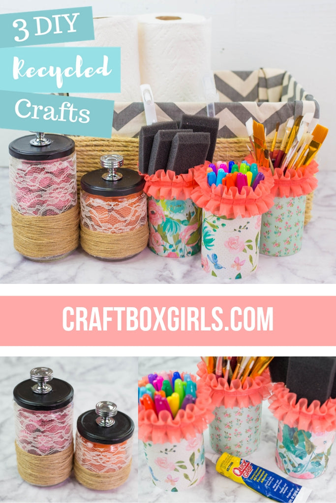 3 Upcycle Crafts