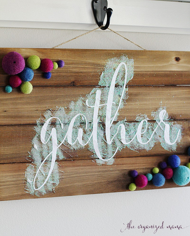 DIY Gather Sign