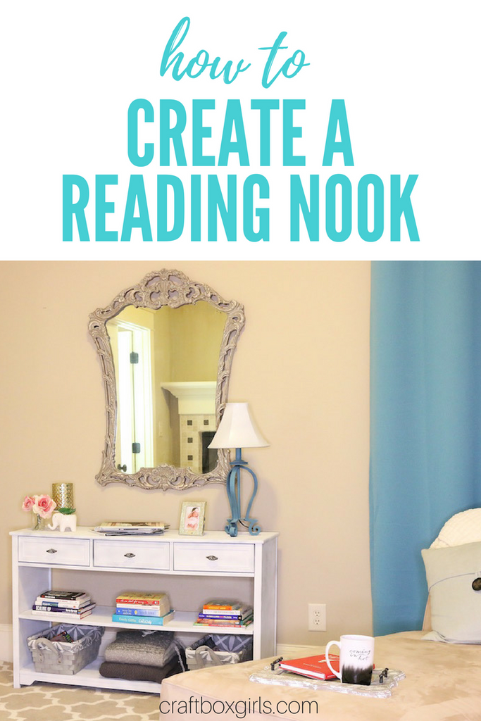 How-To Create a Reading Nook