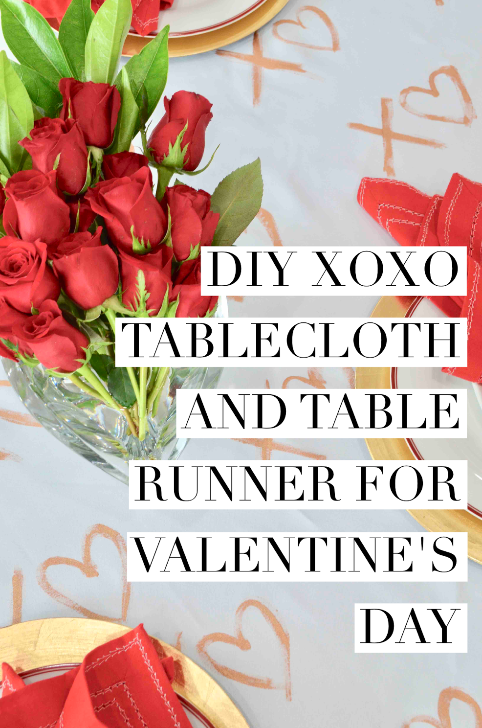 DIY XOXO Tablecloth and Table Runner For Valentine's Day