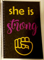 She Is Strong Spiral Notebook Journal