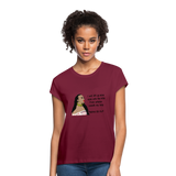 Women's Relaxed Fit T-Shirt Psalms 121:1 - burgundy