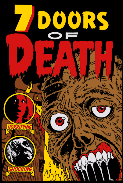 Official Grindhouse Line: 7 Doors Of Death - Gildan Soft 4.5 Ounce T-Shirt