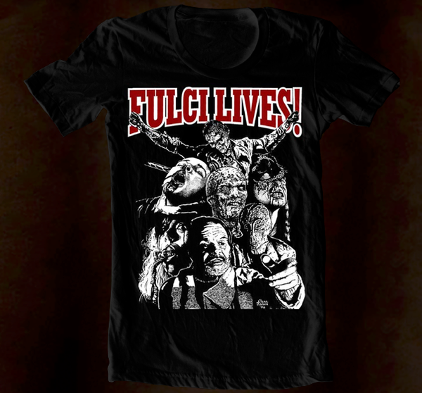 Hand Screened - Fulci Lives Design A