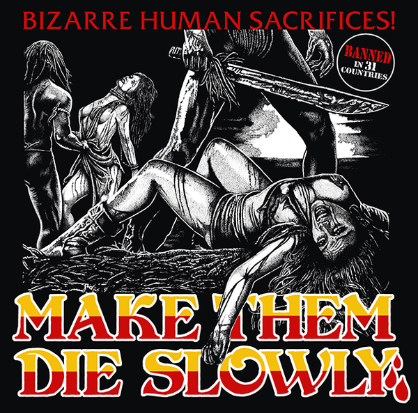 Official Grindhouse Line: Make Them Die Slowly (Cannibal Ferox) - Gildan Thick 6 oz T-Shirt