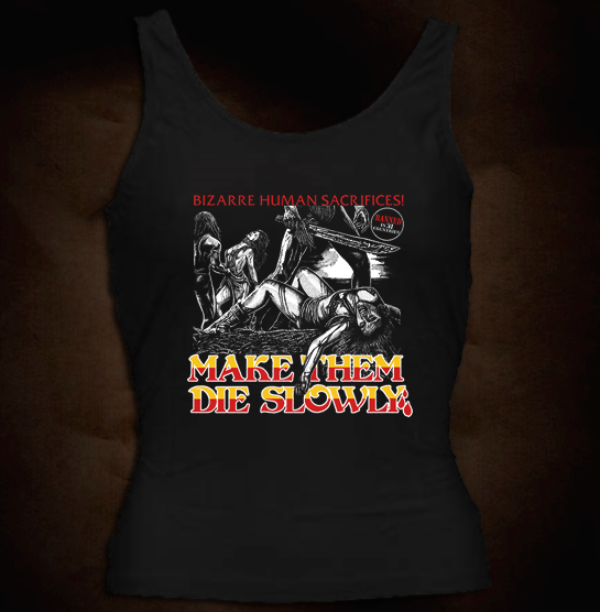 Official Grindhouse Line: Make Them Die Slowly (Cannibal Ferox) - Girl Tank